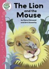 The Lion and the Mouse (Tadpoles Tales) - Diane Marwood, Ann Axworthy
