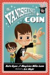 The Vanishing Coin [The Magic Shop Book 1] - Kate Egan, Eric Wight, Magician Mike Lane
