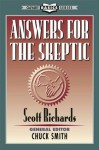 Answers For The Skeptic (Calvary Basic Series) - Scott Richards, Chuck Smith