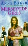 Merseyside Girls - Anne Baker