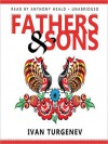 Fathers and Sons - Constance Garnett, Anthony Heald, Ivan Turgenev