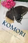 Komori: Book One of the Utopia Trilogy - Sierra July, C.C. Nicoleson
