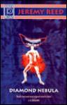 Diamond Nebula - Jeremy Reed