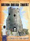 Llewellyn the Ghost: The Billion Dollar Threat - John Lee, Peter Worthington