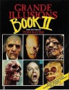 Grande Illusions: Book II - Tom Savini