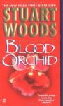 Blood Orchid - Stuart Woods
