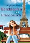 Herzklopfen auf Französisch - Stephanie Perkins