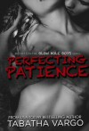 Perfecting Patience (Blow Hole Boys, #1.5) - Tabatha Vargo
