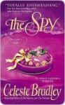 The Spy (Liar's Club, #3) - Celeste Bradley