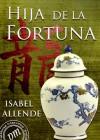 Hija de la fortuna (Spanish Edition) - Isabel Allende