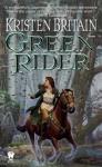 Green Rider (Turtleback School & Library Binding Edition) (Mage Wars) - Kristen Britain