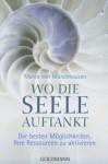 Wo Die Seele Auftankt - Marco von Münchhausen