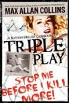 Triple Play - Max Allan Collins, Dan John Miller