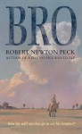 Bro - Robert Newton Peck
