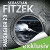 Passagier 23 - Sebastian Fitzek, Simon Jäger, Audible GmbH