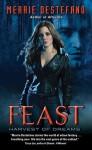 Feast - Merrie Destefano