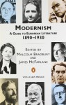Modernism: A Guide to European Literature 1890-1930 (Penguin Literary Criticism) - Malcolm Bradbury, James Walter McFarlane, James McFarlane