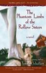 The Phantom Limbs of the Rollow Sisters - Timothy Schaffert