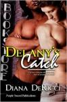 Delany's Catch - Diana DeRicci