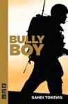 Bully Boy - Sandi Toksvig