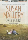 Only Yours (Fool's Gold, #5) - Susan Mallery