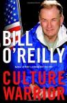 Culture Warrior - Bill O'Reilly