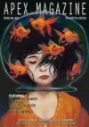 Apex Magazine Issue 46 - William Alexander, Liz Argall, Rachel Swirsky, Tim Pratt, Kelly McCullough, Lynne M. Thomas