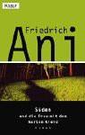 Süden Und Die Frau Mit Dem Harten Kleid - Friedrich Ani