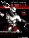 Maya Techniques: Hyper-Realistic Creature Creation: A Hands-On Introduction to Key Tools and Techniques in Maya [With DVD] - Eric Miller