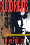 Blood Rights - Mike Phillips