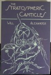 The Stratospheric Canticles - Will Alexander