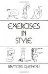 Exercises in Style - Raymond Queneau, Barbara Wright
