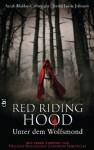 Red Riding Hood: Unter dem Wolfsmond - Sarah Blakley-Cartwright, David Leslie Johnson, Reiner Pfleiderer
