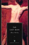 The Last Man (Annotated) - Mary Shelley
