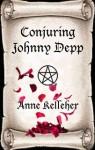Conjuring Johnny Depp - Anne Kelleher
