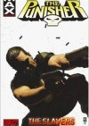 The Punisher MAX Vol. 5: The Slaver - Garth Ennis, Leandro Fernandez