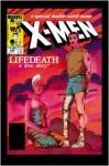 X-Men: Lifedeath - Arnold Drake, Barry Windsor-Smith, Chris Claremont