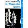 My Sixty Memorable Games - Bobby Fischer