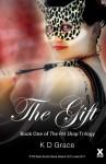 The Gift - K.D. Grace