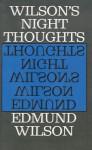 Night Thoughts - Edmund Wilson