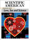 Disarming Cupid: Love, Sex and Science - Editors of Scientific American Magazine