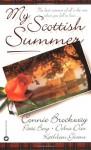 My Scottish Summer - Connie Brockway, Patti Berg, Debra Dier, Kathleen Givens