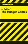 CliffsNotes on Collins' The Hunger Games - Janelle Blasdel