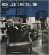 Achille Castiglioni: Complete Works - Sergio Polano