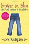 Forever in Blue: The Fourth Summer of the Sisterhood - Ann Brashares
