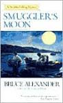Smuggler's Moon - Bruce Alexander
