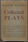 Collected Plays - Austin Clarke