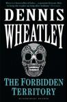 The Forbidden Territory - Dennis Wheatley
