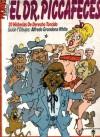 El Dr. Piccafeces - Alfredo Grondona White