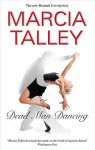 Dead Man Dancing - Marcia Talley